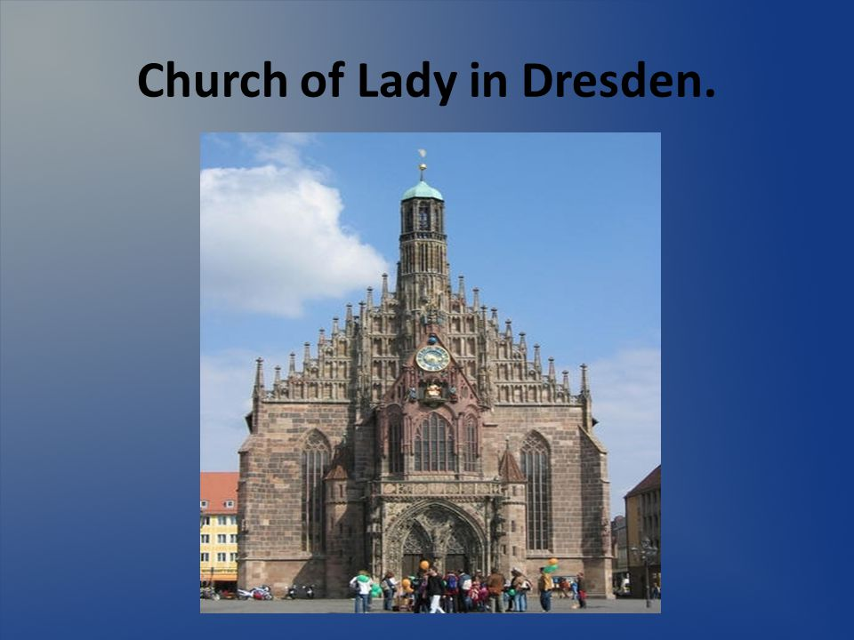 Church of Lady in Dresden.