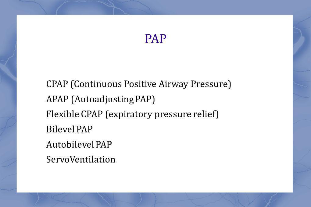 PAP CPAP (Continuous Positive Airway Pressure)