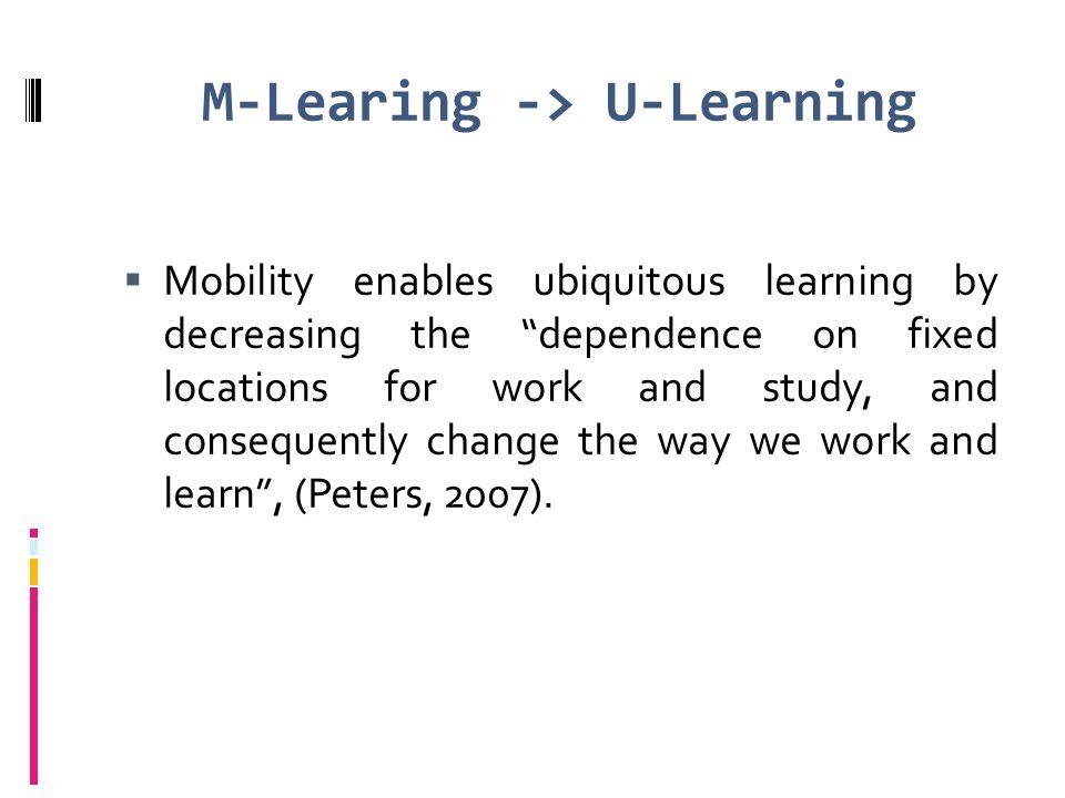M-Learing -> U-Learning