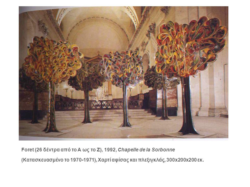 Foret (26 δέντρα από το Α ως το Ζ), 1992, Chapelle de la Sorbonne
