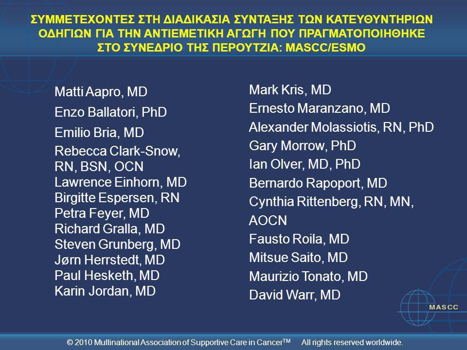 Alexander Molassiotis, RN, PhD Gary Morrow, PhD Ian Olver, MD, PhD