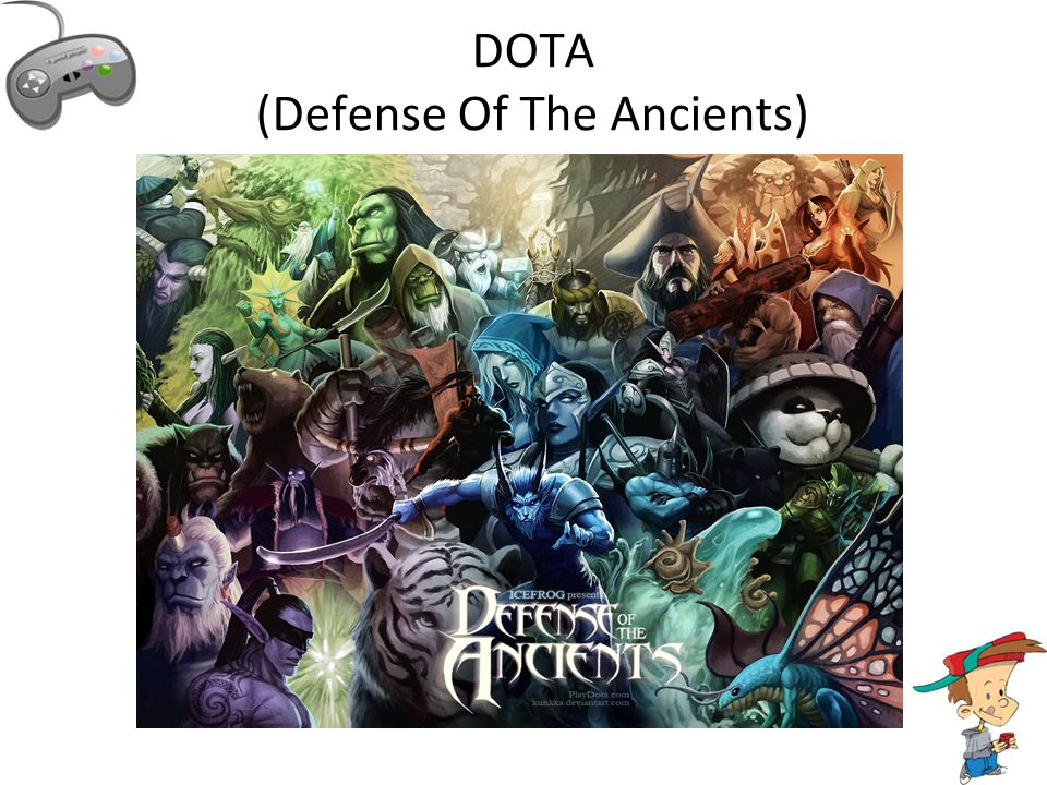 DOTA (Defense Of The Ancients)