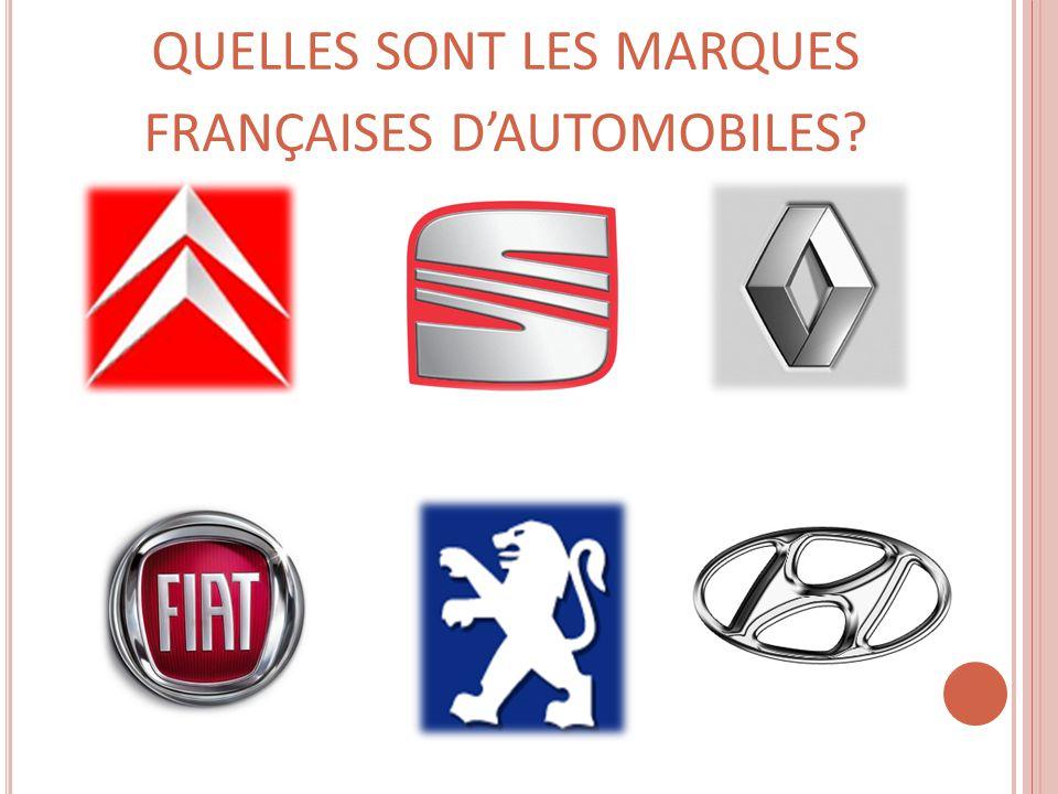 QUELLES SONT LES MARQUES FRANÇAISES D'AUTOMOBILES
