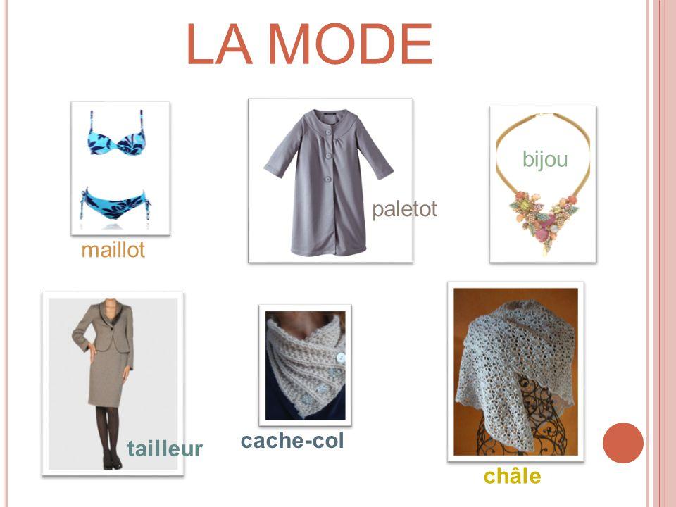 LA MODE bijou paletot maillot cache-col tailleur châle