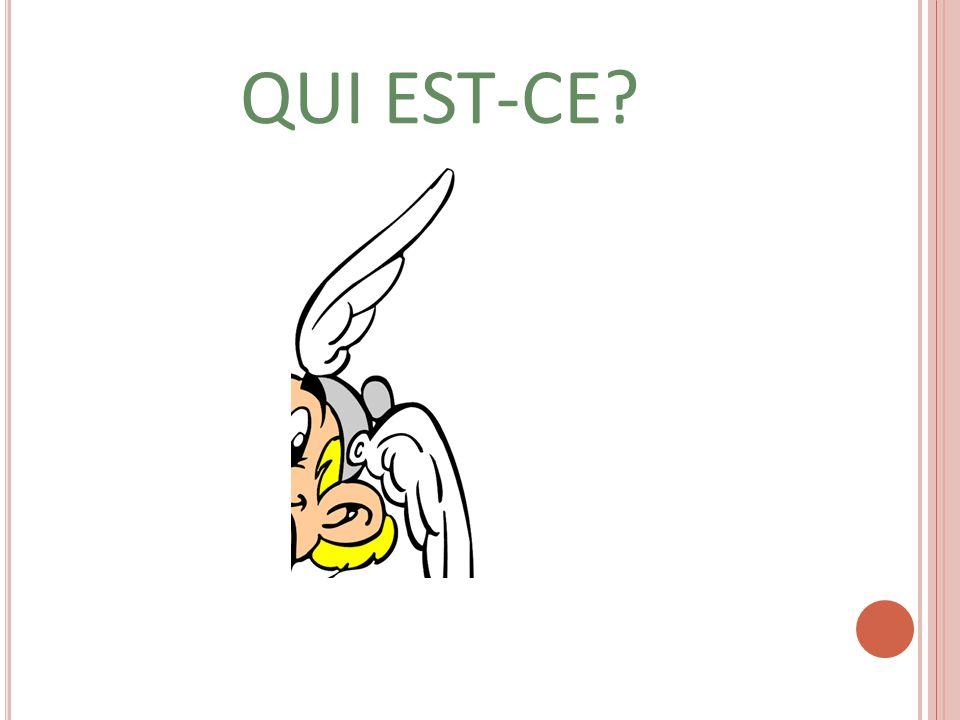 QUI EST-CE
