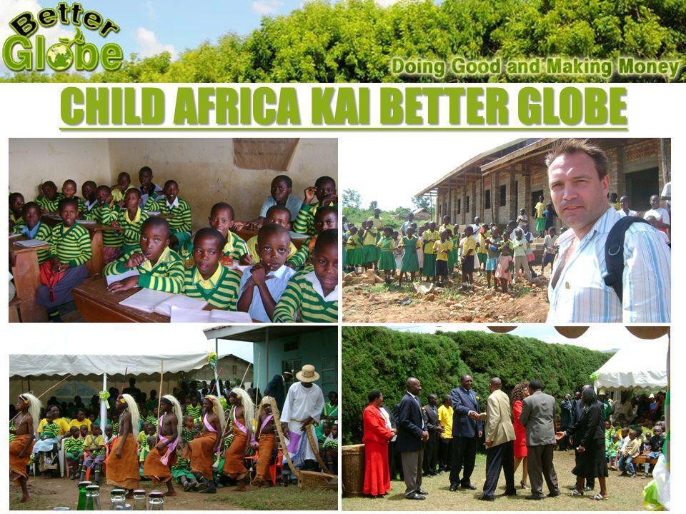Child Africa και Better Globe