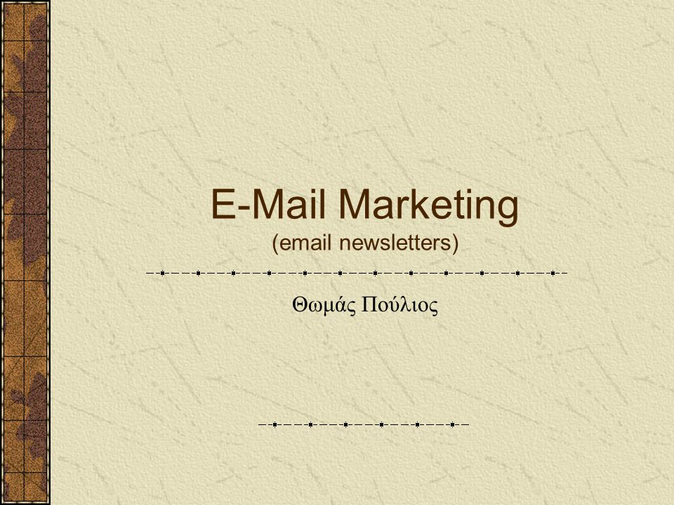 E-Mail Marketing (email newsletters)