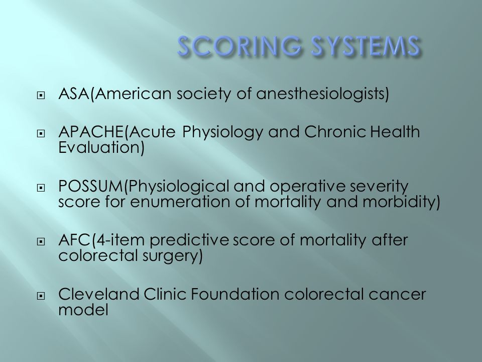 SCORING SYSTEMS ASA(American society of anesthesiologists)