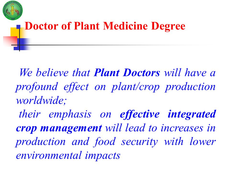 Doctor of Plant Medicine Degree