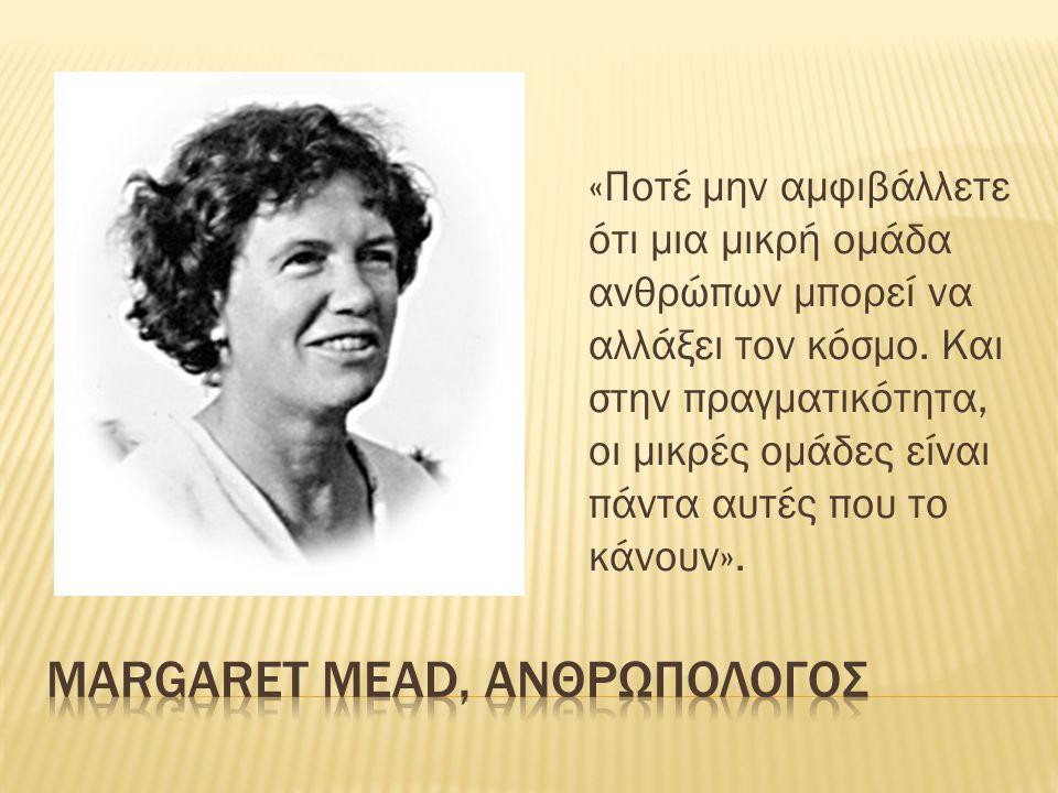 Margaret mead, ΑΝΘΡΩΠΟΛΟΓΟΣ