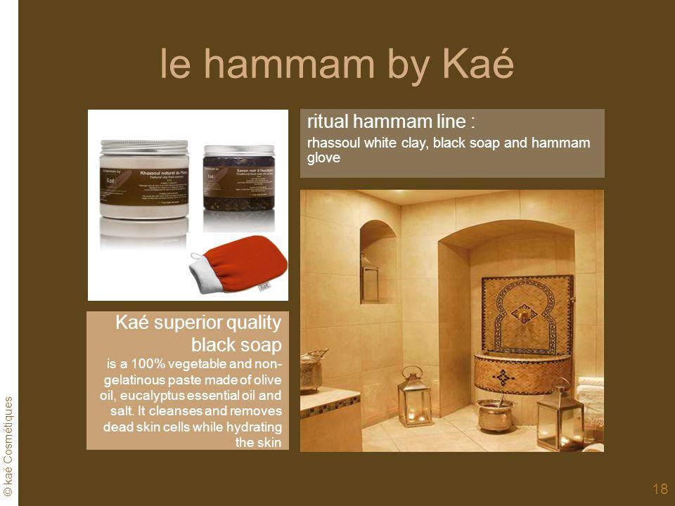 le hammam by Kaé ritual hammam line : Kaé superior quality black soap