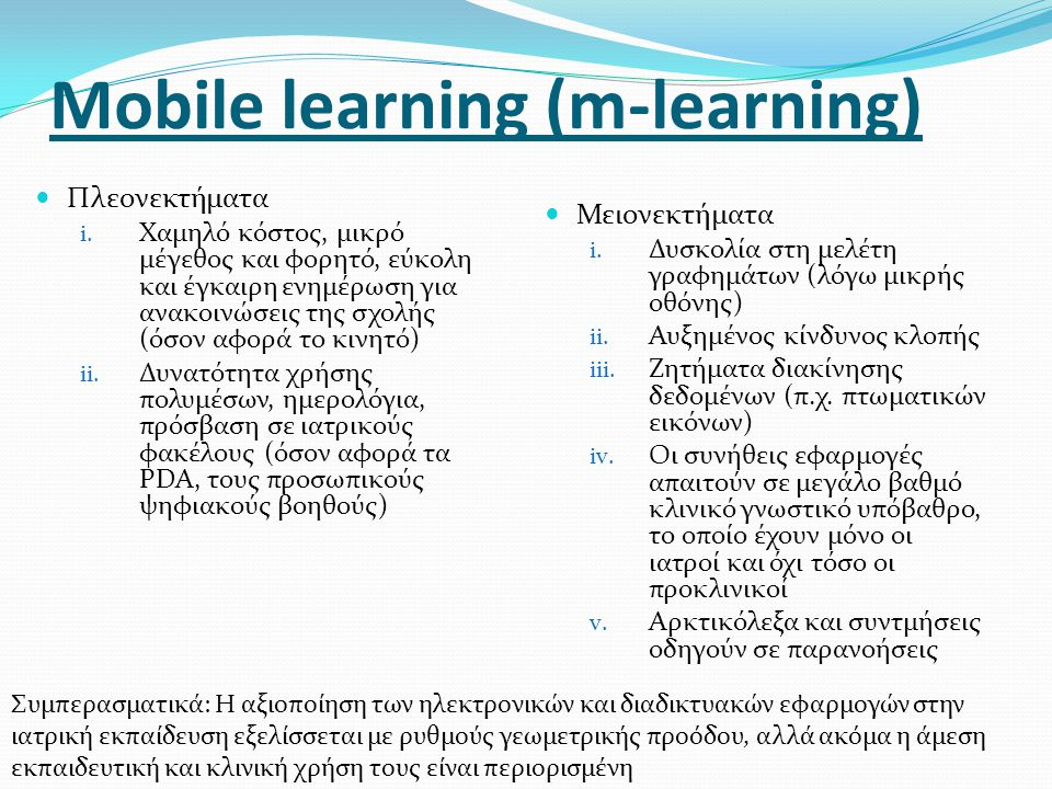 Mobile learning (m-learning)