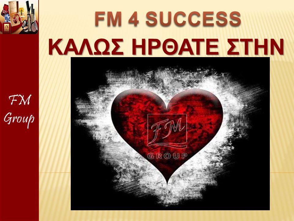 FM Group FM 4 SUCCESS ΚαλΩς Hρθατε στην