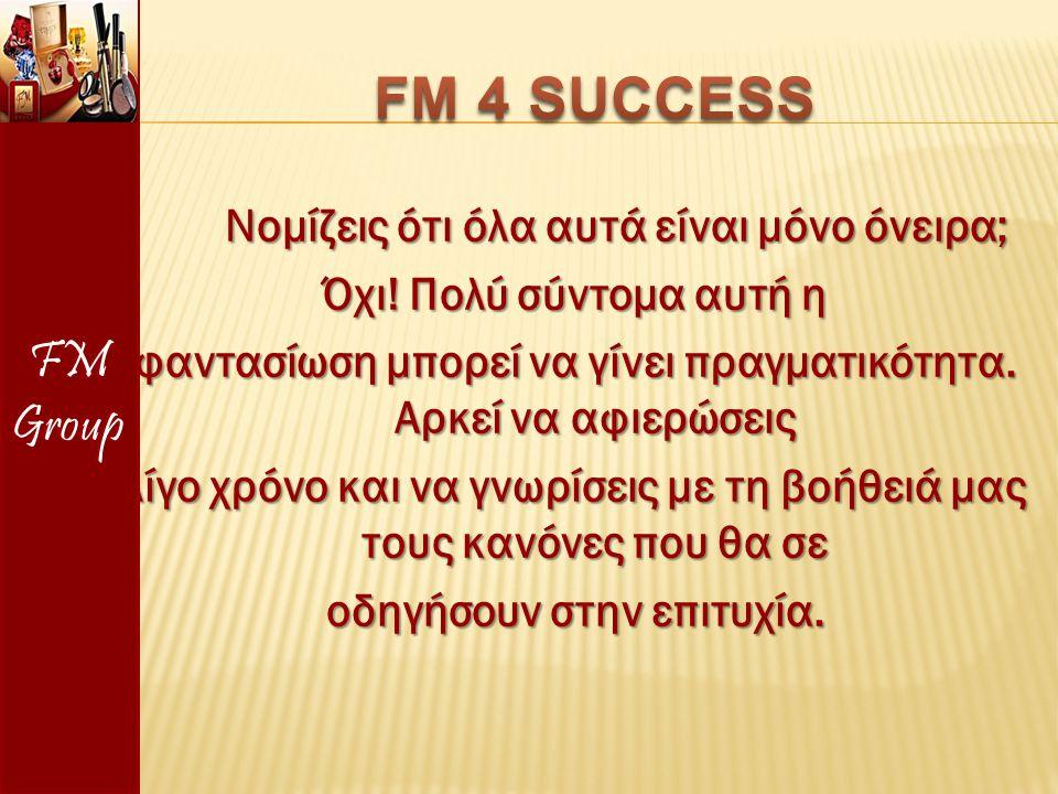 FM Group FM 4 SUCCESS.
