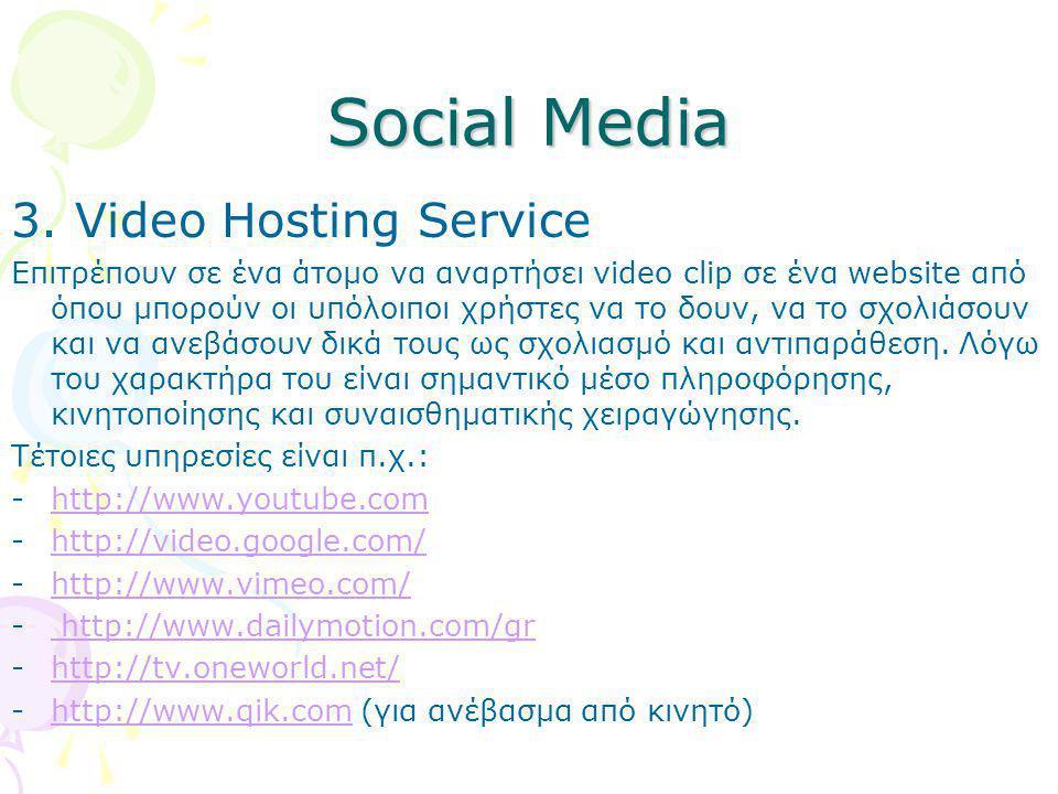 Social Media 3. Video Hosting Service