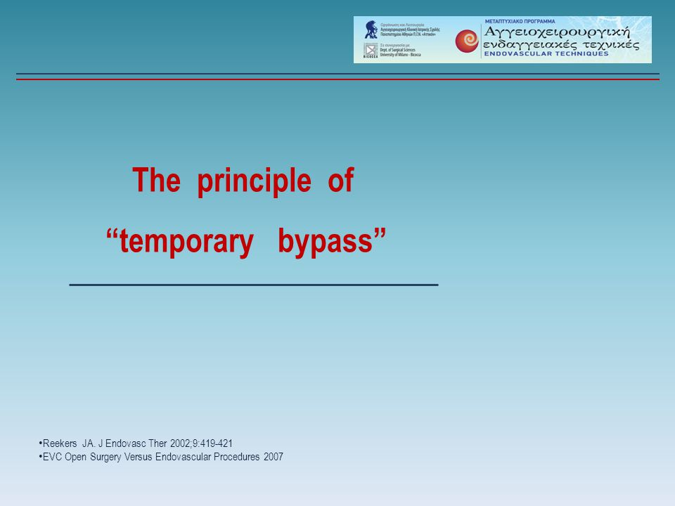 The principle of temporary bypass