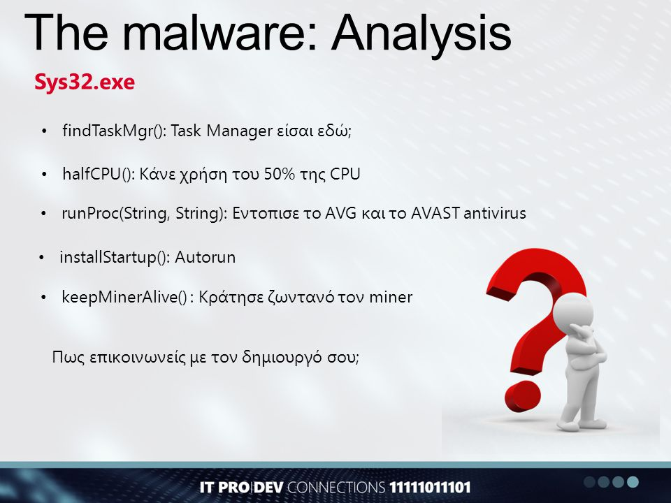The malware: Analysis Sys32.exe findTaskMgr(): Task Manager είσαι εδώ;