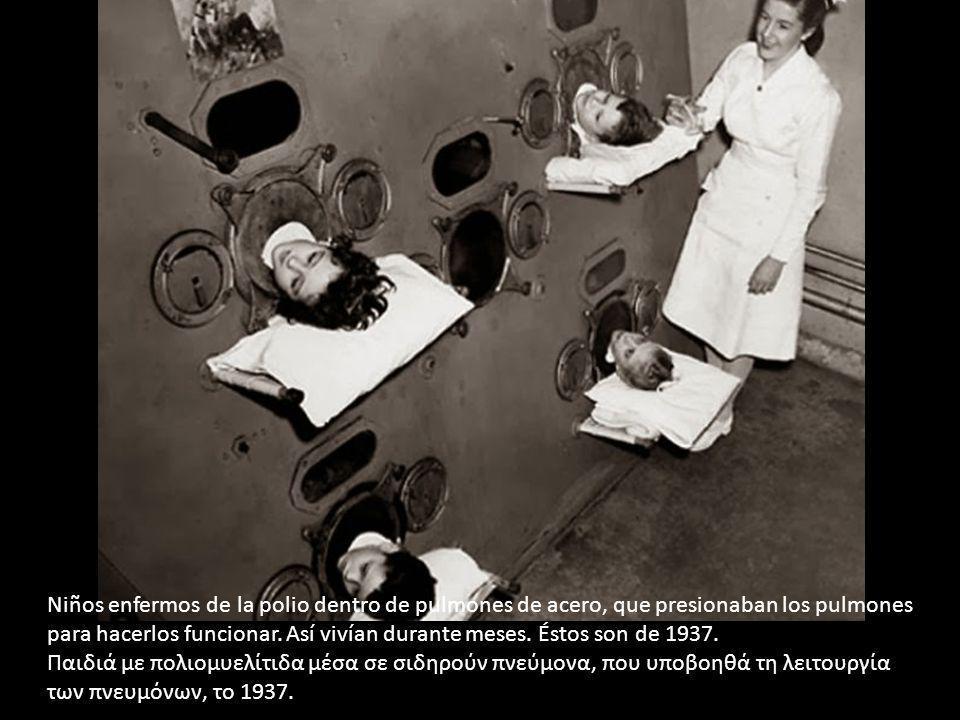 Niños enfermos de la polio dentro de pulmones de acero, que presionaban los pulmones para hacerlos funcionar. Así vivían durante meses. Éstos son de 1937.