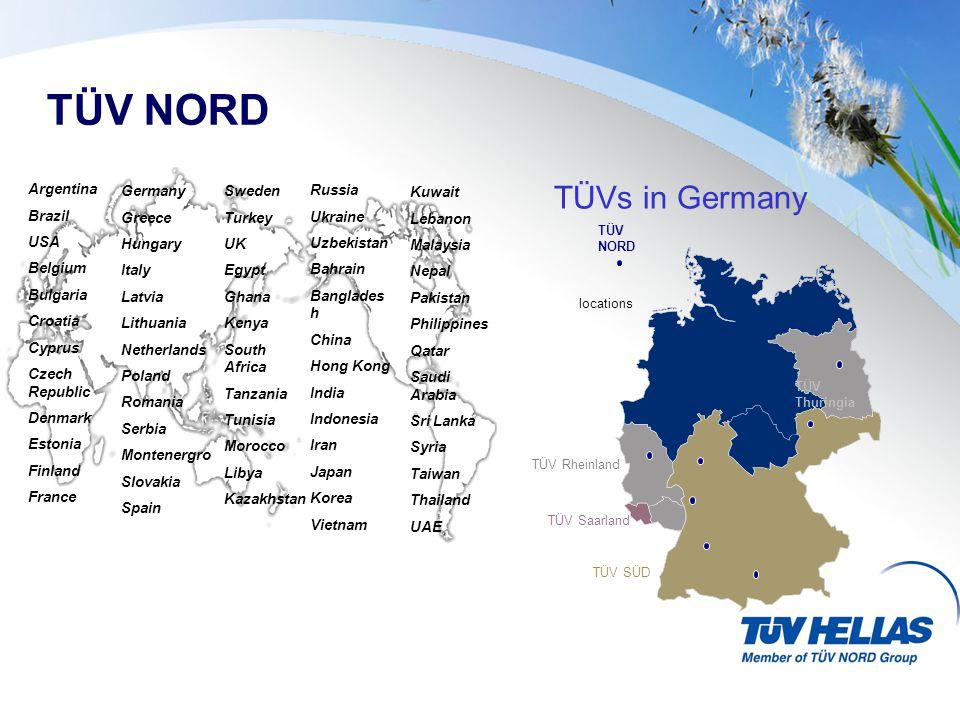 TÜV NORD TÜVs in Germany Argentina Brazil USA Belgium Bulgaria Croatia