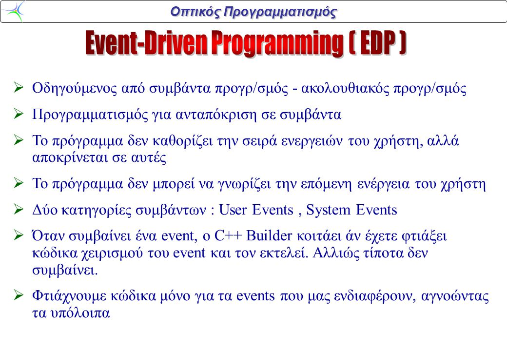 Event-Driven Programming ( EDP )