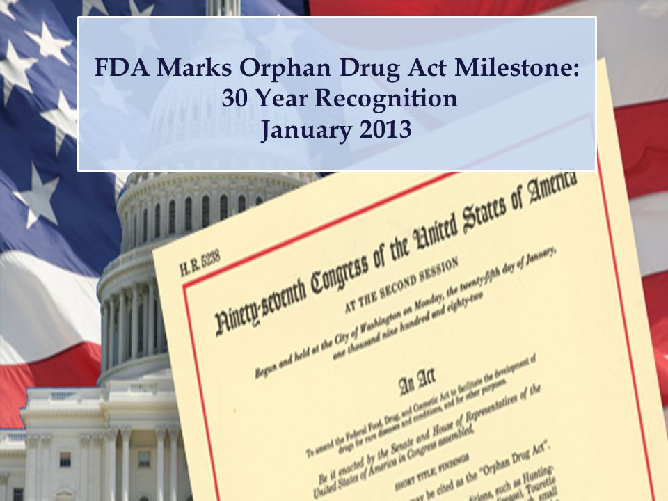 FDA Marks Orphan Drug Act Milestone: