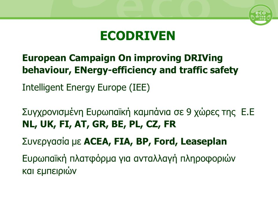 ECODRIVEN European Campaign On improving DRIVing