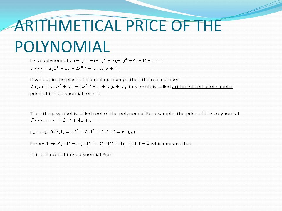 ARITHMETICAL PRICE OF THE POLYNOMIAL