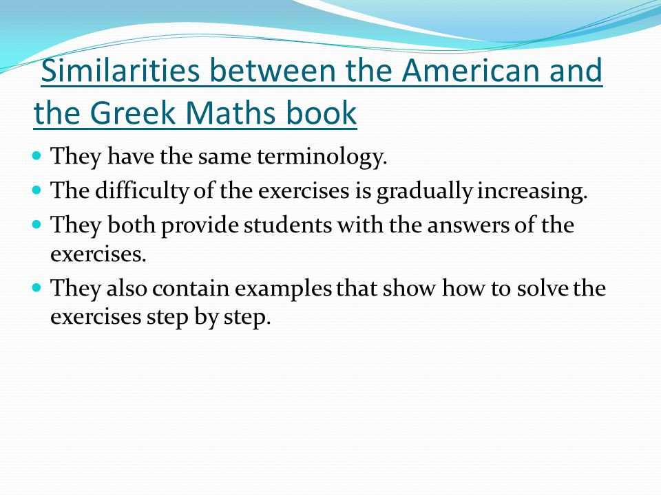 Similarities between the American and the Greek Maths book