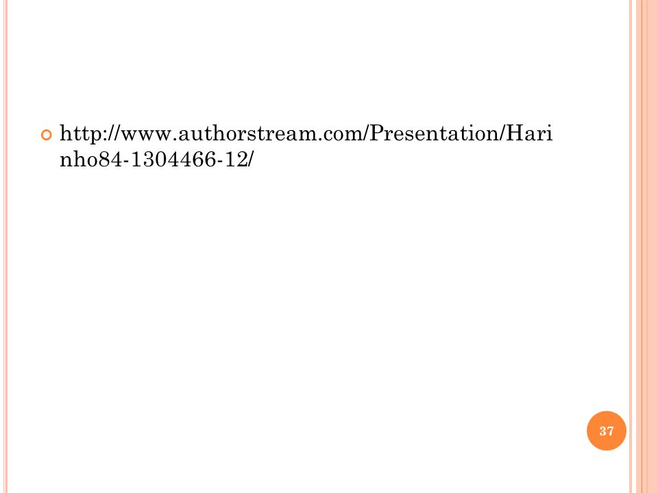 http://www.authorstream.com/Presentation/Hari nho84-1304466-12/