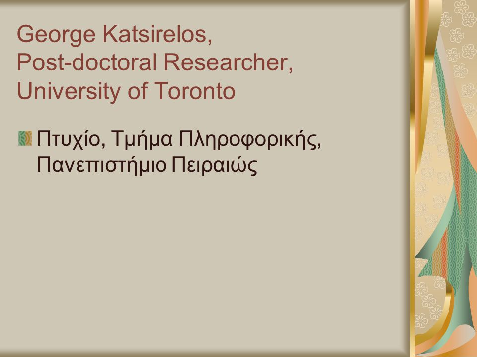 George Katsirelos, Post-doctoral Researcher, University of Toronto