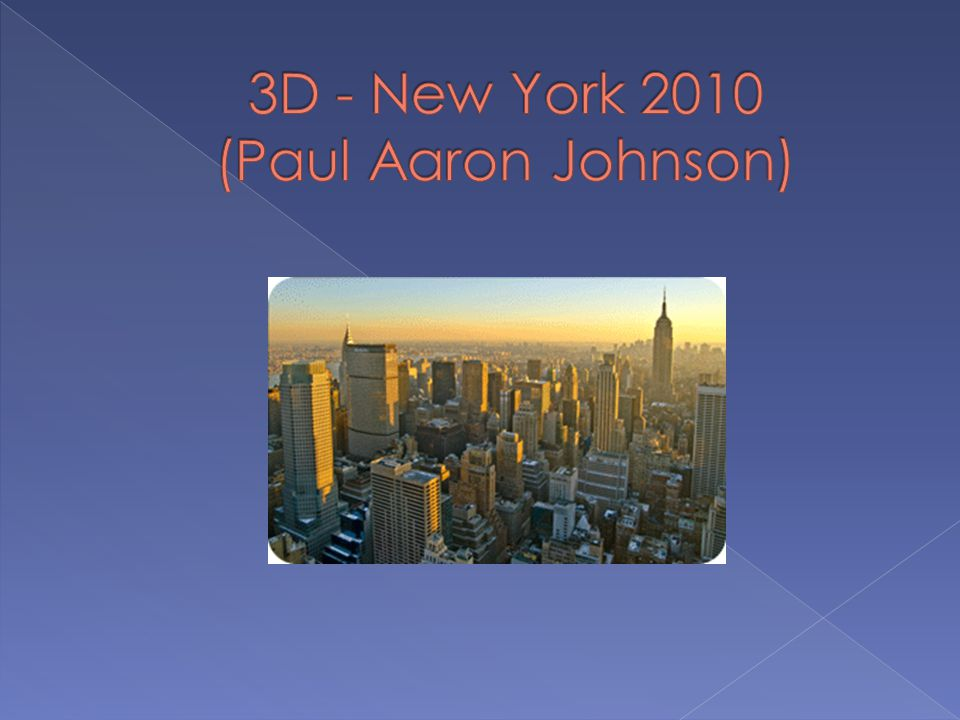 3D - New York 2010 (Paul Aaron Johnson)