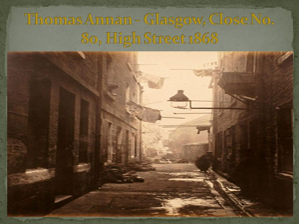 Thomas Annan - Glasgow, Close No. 80, High Street 1868