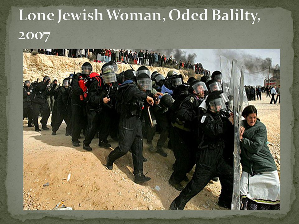 Lone Jewish Woman, Oded Balilty, 2007