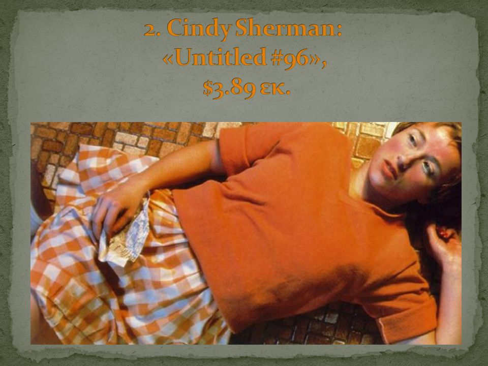 2. Cindy Sherman: «Untitled #96», $3.89 εκ.