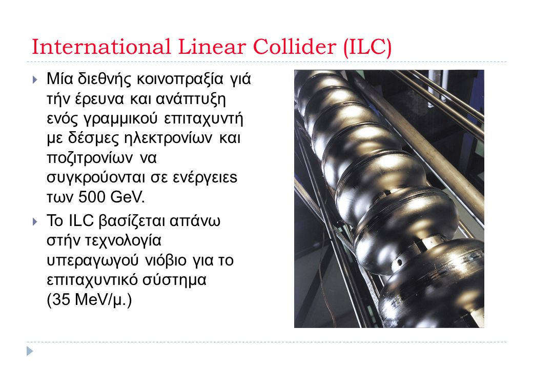 International Linear Collider (ILC)