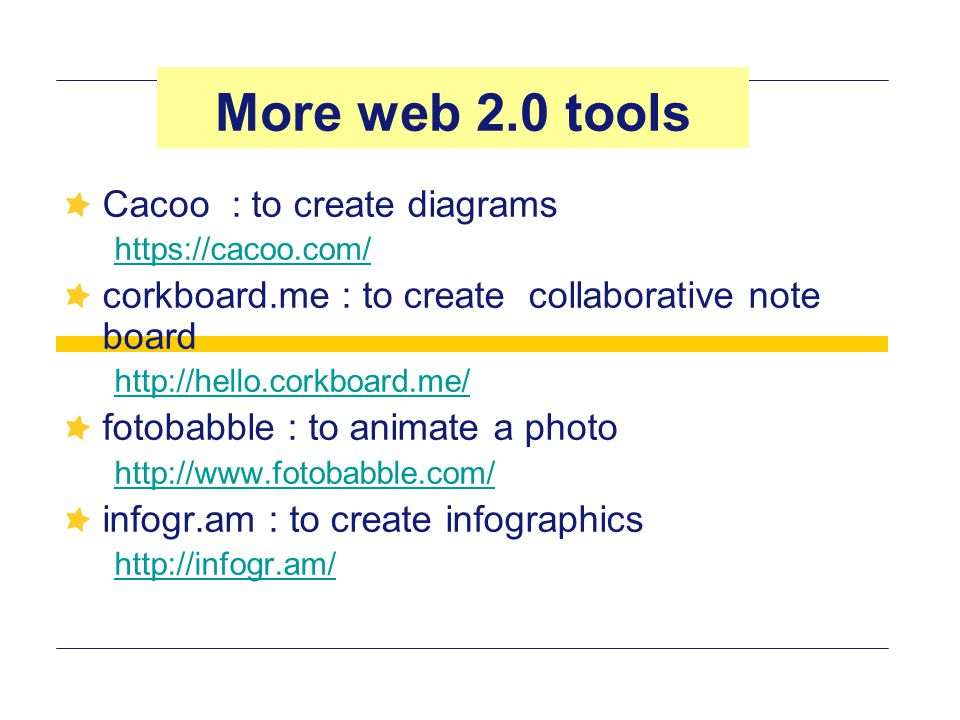 More web 2.0 tools Cacoo : to create diagrams