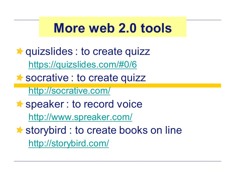More web 2.0 tools quizslides : to create quizz