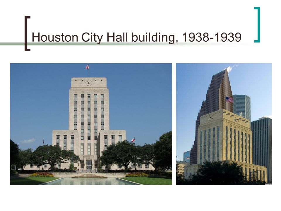 Houston City Hall building, 1938-1939