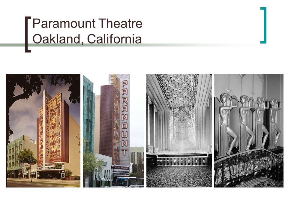 Paramount Theatre Oakland, California