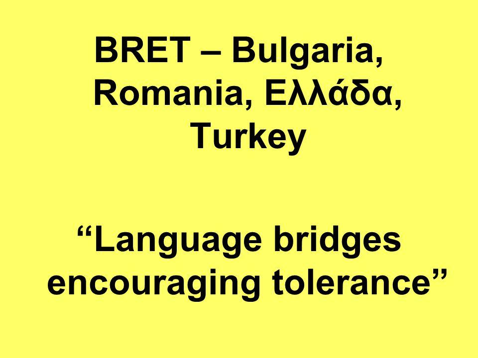 BRET – Bulgaria, Romania, Ελλάδα, Turkey
