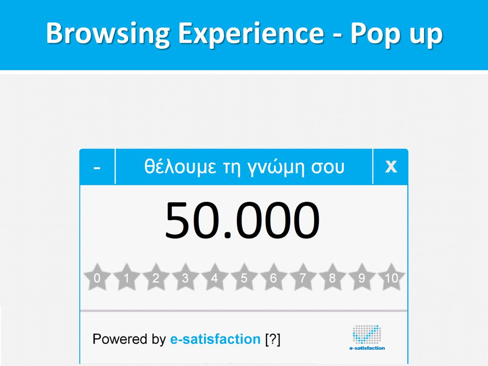 Browsing Experience - Pop up