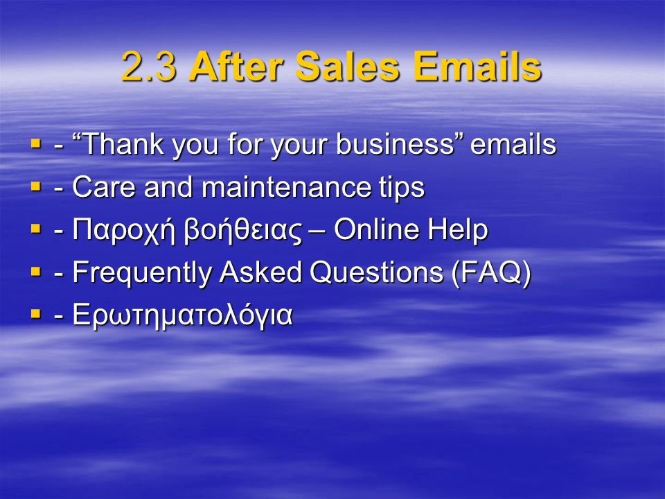 2.3 After Sales Emails - Thank you for your business emails