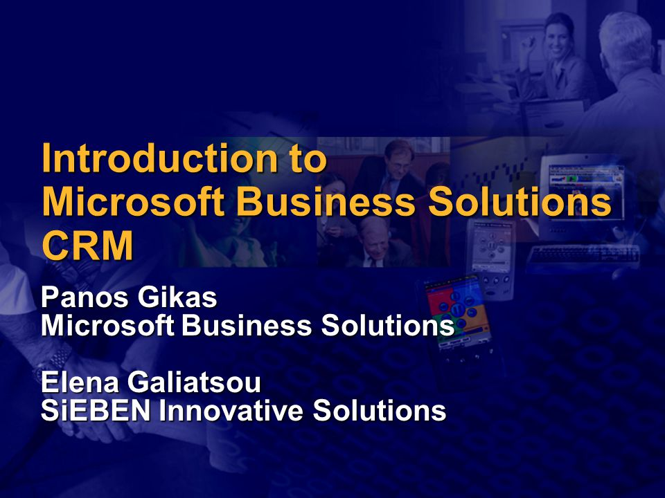 Introduction to Microsoft Business Solutions CRM
