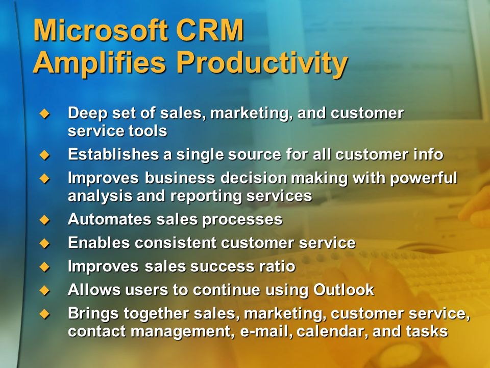 Microsoft CRM Amplifies Productivity