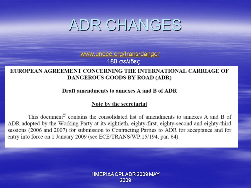 ADR CHANGES www.unece.org/trans/danger 180 σελίδες