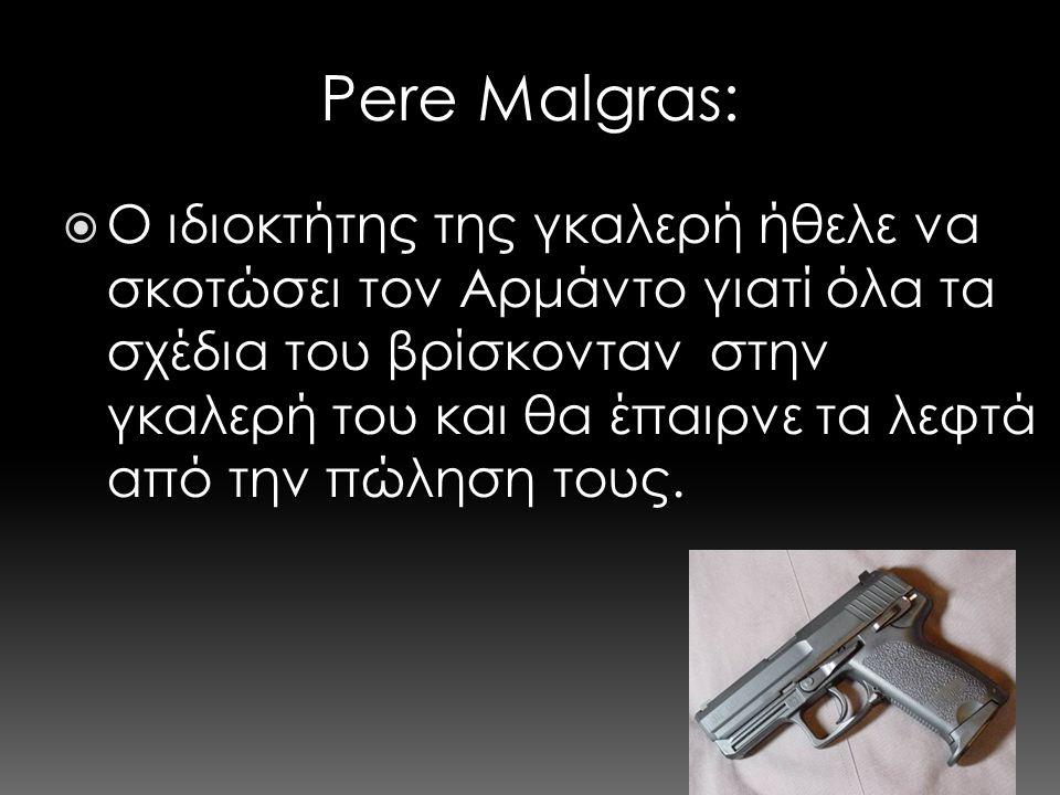 Pere Malgras: