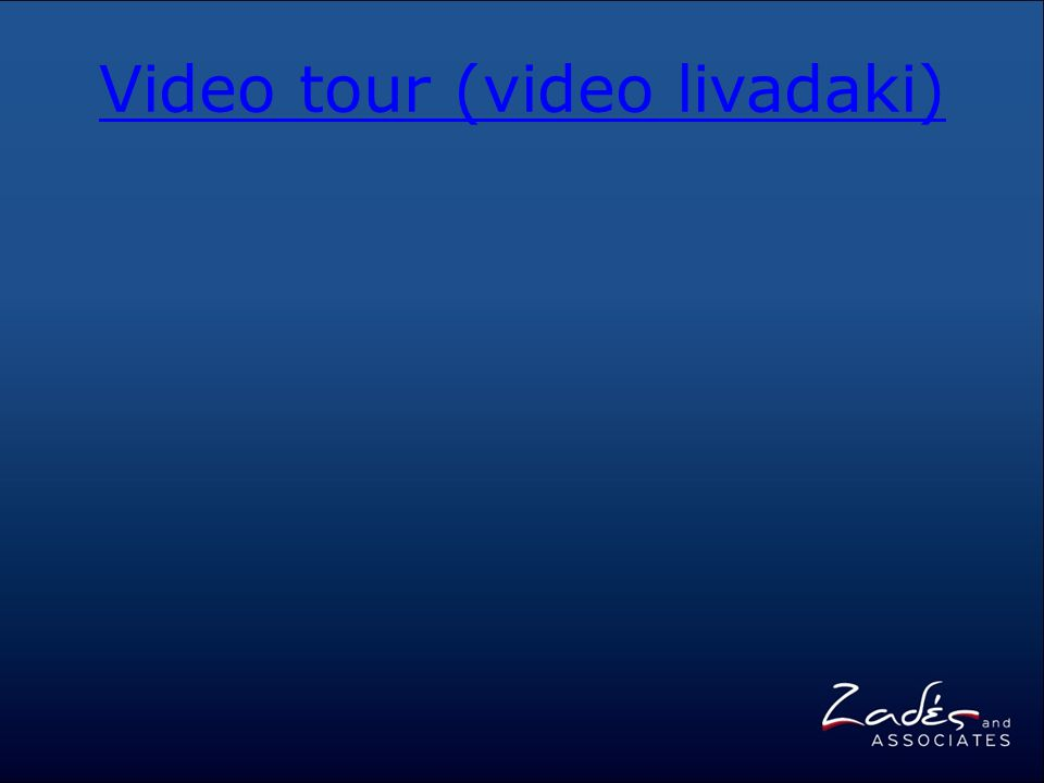 Video tour (video livadaki)