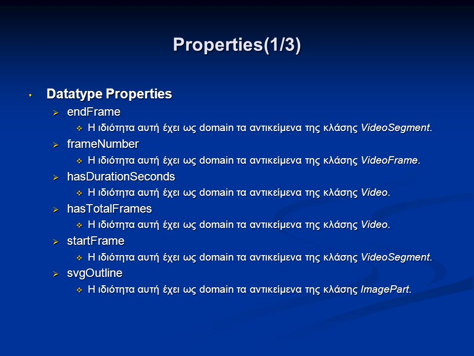 Properties(1/3) Datatype Properties endFrame frameNumber