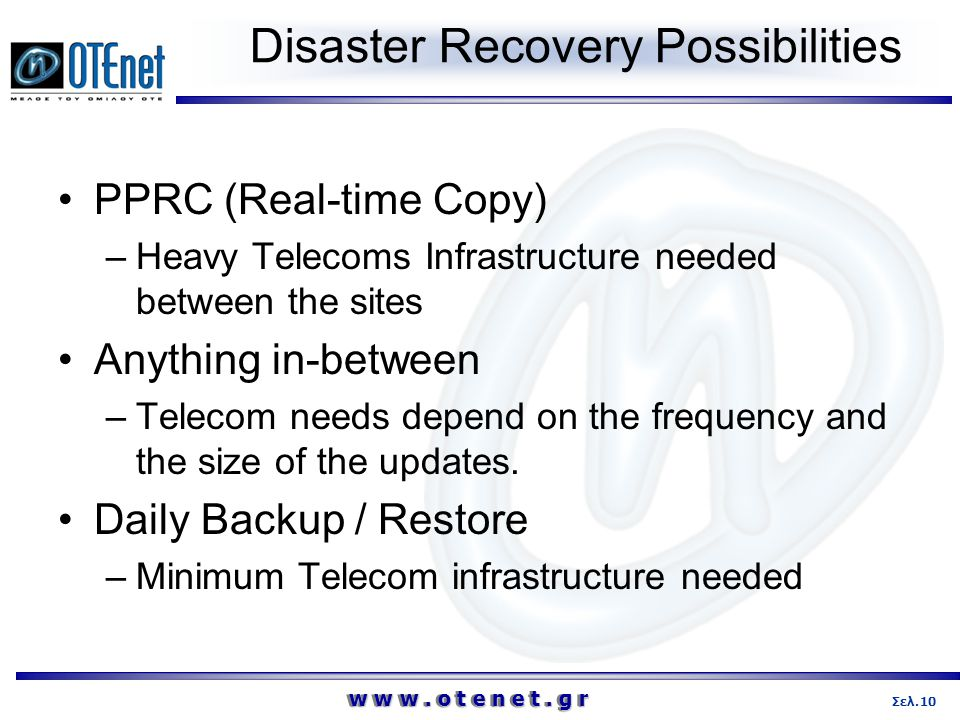 Disaster Recovery Possibilities