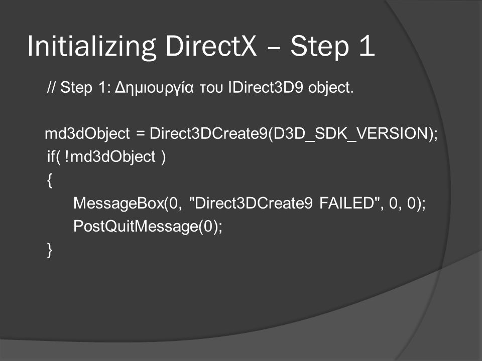 Initializing DirectX – Step 1